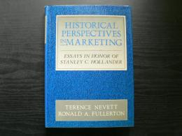 Historical perspectives in marketing : essays in honor of Stanley C. Hollander