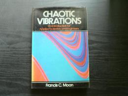 Chaotic vibrations : an introduction for applied scientists and engineers