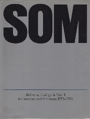 SOM 1973-1983 Architecture and Urbanism