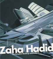 Zaha Hadid The Complete Buildings and Projects ザハ・ハディド作品集