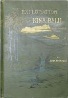 The Exploration of Kina Balu. North Borneo. with coloured plates and orginal illustrations. 北ボルネオのキナバル山 探検記