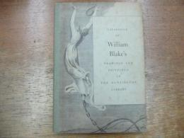 Catalogue of William Blake's Drawings and Paintings in The Huntington Library.(ウイリアム・ブレイク)
