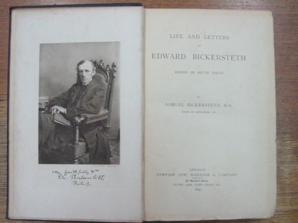 Life & Letters of Edward Bickersteth. Bishop of South Tokyo.