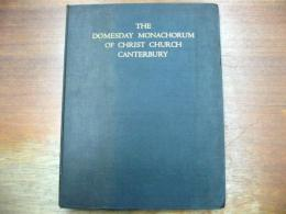 The Domesday Monachorum of Christ Church Canterbury.(カンタベリーキリスト教会の土地台帳)