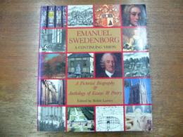 Emanuel Swedenborg.-A Continuing Vision. A Pictorial Biography & Anthology of Essays & Poetry.