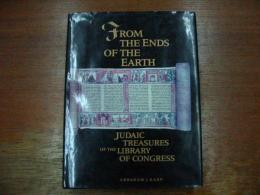 From The End of The Earth.- Judaic Treasures of the Library of Congress.