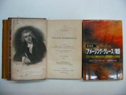 The Life of William Wilberforce. Vol.1,2  2vols./「アメージング・グレース」物語:増補版付