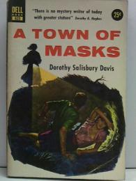 A TOWN OF MASKS :洋書ペーパーバック●DELL BOOK 823