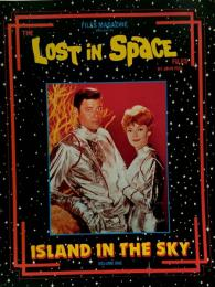THE LOST IN SPACE FILES ISLAND IN THE SKY ●宇宙家族ロビンソン