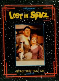 THE LOST IN SPACE FILES SPACE DESTRUCTION●宇宙家族ロビンソン