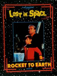 THE LOST IN SPACE FILES ROCKET TO EARTH●宇宙家族ロビンソン