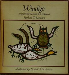 WINDIGO and Other Tales of the Ojibways