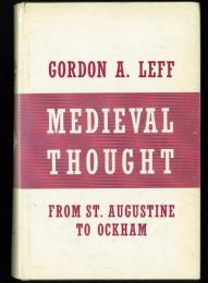 Medieval Thought. St. Augustine to Ockham.