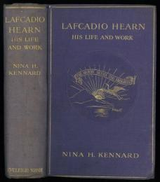 Lafcadio Hearn. Containing some letters from Lafcadio Hearn to his half-sister Mrs.Atkinson.