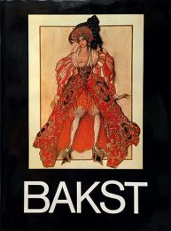 英)レオン・バクスト画集【LEON BAKST Set and Costume Designs Book Illustrations Paintings and Graphic Works】
