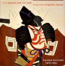 英)豊原国周【Time present and time past Images of a forgotten master Toyohara Kunichika 1835-1900】