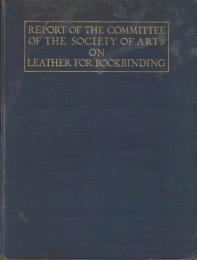 Report of the Committee on Leather for Bookbinding.
