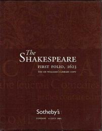 The Shakespeare First Folio, 1623: The Dr. William's Library Copy - Sotheby's London - 13th July 2006