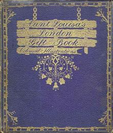 Aunt Louisa's London Gift Book