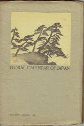 Floral Calendar of Japan (Tourist Library 20)