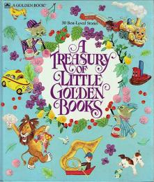 A Treasury of Little Golden Books  30 Best-Loved Stories