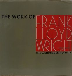 The Work of Frank lloyd Wright : The Wendingen Edition