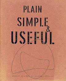 Plain Simple & Useful : Recent Design by Terence Conran