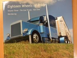 EIGHTEEN WHEELS OF PRIDE VOL.THREE-the cow Trucks-Part One