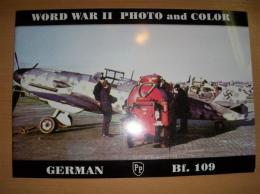 WORD WAR Ⅱ PHOTO and COLOR GERMAN Bf.109