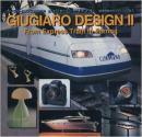 カースタイリング別冊121 ジュジャーロ・デザインⅡ―特急列車からイアリン...