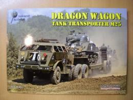 洋書 Tankograd In-Detail  DRAGON WAGON  TANK TRANSPORTER M25