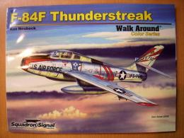 洋書 Walk Around 5559 F-84F Thunderstreak