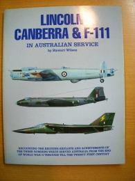 洋書 Lincoln, Canberra, and F-111 in Australian Service