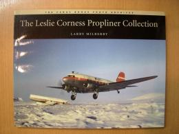 洋書  The Leslie Corness Propliner Collection