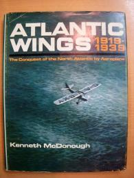 洋書  ATLANTIC WINGS 1919-1939