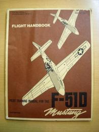 洋書  FLIGHT HANDBOOK  PILOT TRAINING MANUAL FOR THE F-51D MUSTANG AIRPLANE