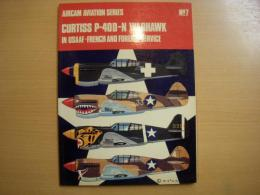 洋書 Aircam Aviation series Curtiss P-40D-N Warhawk in USAAF- French and Foreign Service