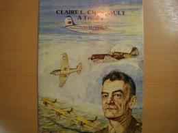 洋書 Claire L. Chennault  A Tribute Flying Tigers of the 14th Air Force Association