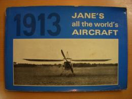 洋書 Jane's All the World's Aircraft 1913