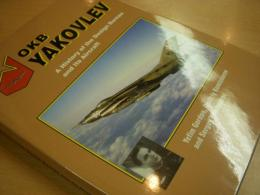 洋書 OKB YAKOVLEV  A History of the Design Bureau and its Aircraft