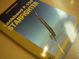洋書 Lockheed F-104 STARFIGHTER
