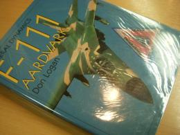 洋書 General Dynamics F-111 Aardvark