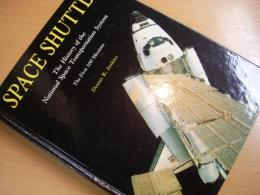 洋書 Space Shuttle  The History of the National Space Transportation System   The First 100 Missions