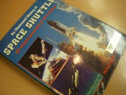 洋書 Space Shuttle  An Illustrated History of Space Shuttle Us Winged Spacecraft: X-15 to Orbiter