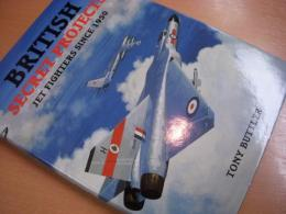 洋書 British Secret Projects  Jet Fighters Since 1950