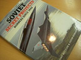 洋書 Soviet Secret Projects  Bombers Since 1945