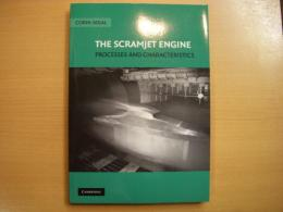 洋書 The Scramjet Engine Processes and Characteristics