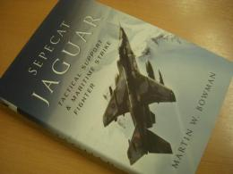 洋書 Sepecat Jaguar  Tactical Support and Maritime Strike Fighter