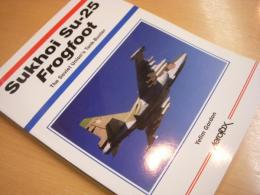 証書 Sukhoi Su-25 Frogfoot  The Soviet Union's Tank-Buster