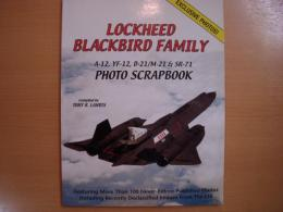 洋書 Lockheed Blackbird Family  A-12, YF-12, D-21/M-21 & SR-71 Photo Scrapbook